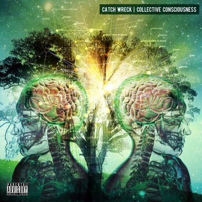 Catch Wreck – Collective Consciousness