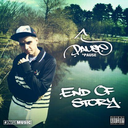 Pause – End of Story