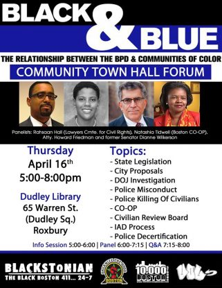 Black & Blue pt. II – Town Hall Forum on Policing – Thursday April 16 – 5PM @ Dudley Library