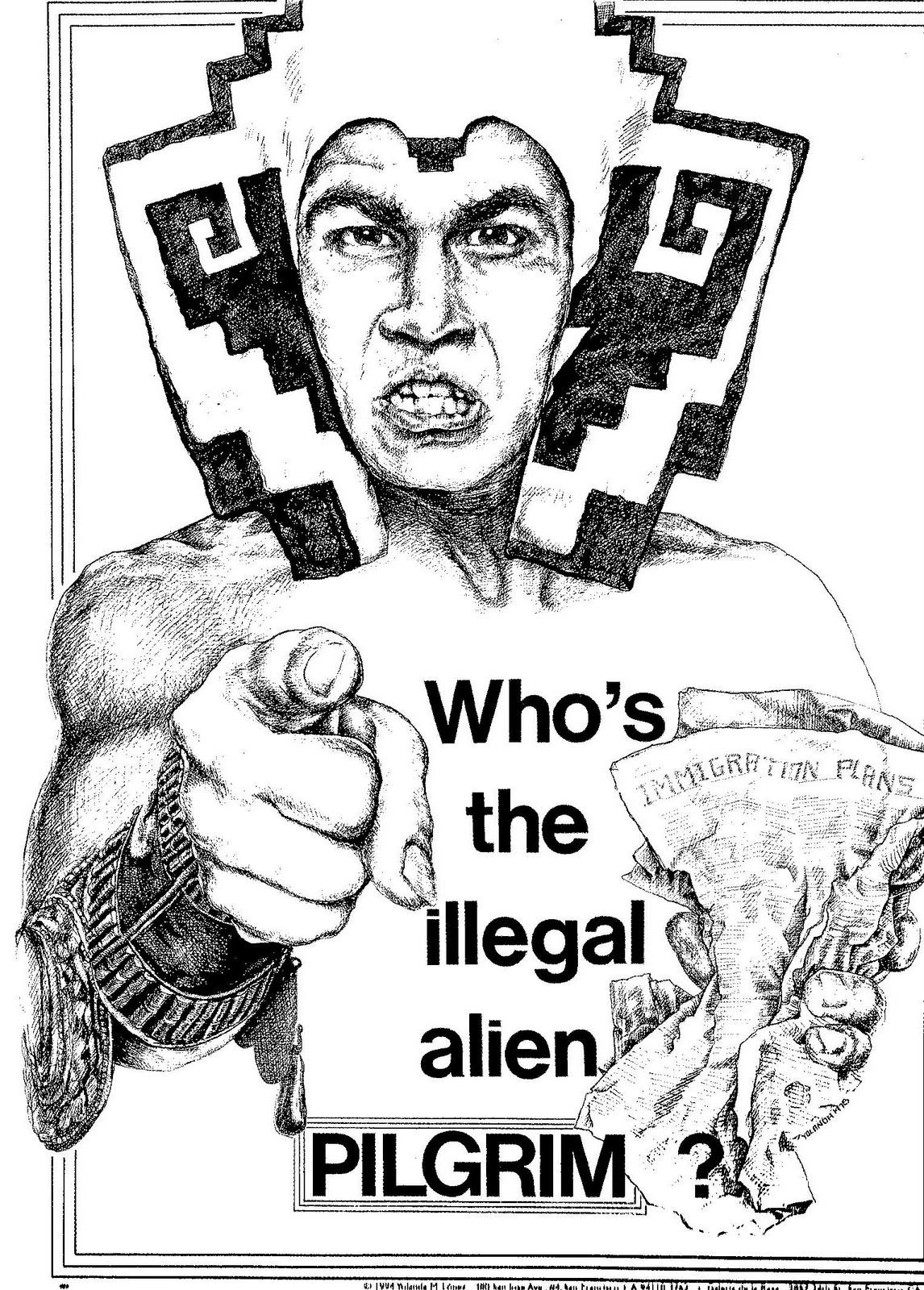 Who's the Illegal Alien, Pilgrim