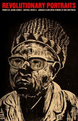 Revolutionary Portraits – Prints by Jacob Leidolf at Critical Views 5 – JP Open Studios at Red Sun Press